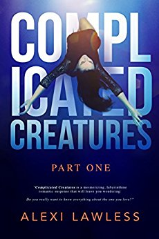 Writing Complicated Creatures – Insight from Author Alexi LAWLESS